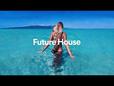 Best Future House Summer Mix 2019